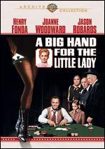 Big Hand for the Little Lady, a