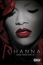 Rihanna: Loud Tour Live at the 02