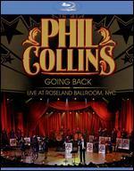 Phil Collins: Going Back - Live at Roseland Ballroom, NYC - Joe Thomas