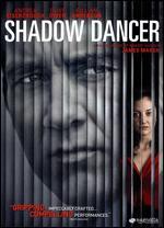 Shadow Dancer - James Marsh