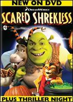 Scared Shrekless -