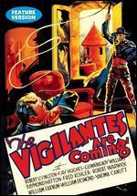 The Vigilantes Are Coming