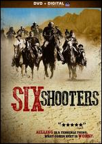 Six Shooters - Fernando Spiner