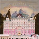 The Grand Budapest Hotel [Original Motion Picture Soundtrack]