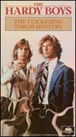 The Hardy Boys-the Flickering Torch Mystery