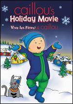 Caillou's Holiday Movie -