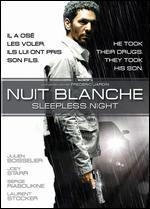 Nuit Blanche / Sleepless Night