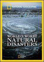 National Geographic: Top 10 Natural Disasters