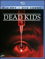 Dead Kids (Blu-Ray + Dvd Combo)