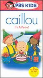 Caillou: It's a Party