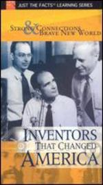 Just the Facts: Inventors That Changed America-Strong Connection