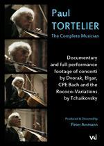 Paul Tortelier: The Complete Musician