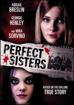 Perfect Sisters - Stanley M. Brooks