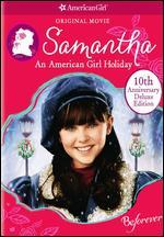 Samantha: an American Girl Holiday 10th Anniversary Deluxe Edition (Dvd)