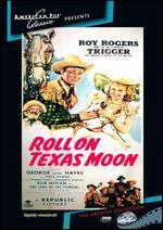 Roll on Texas Moon [Vhs]