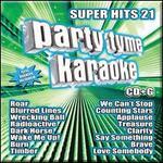 Party Tyme Karaoke: Super Hits, Vol. 21