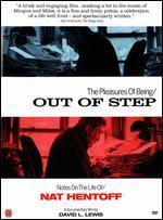 The Pleasures of Being Out of Step