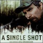 A Single Shot [Original Motion Picture Soundtrack]
