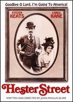 Hester Street - Joan Micklin Silver