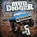 Mud Digger, Vol. 5