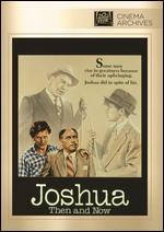 Joshua Then & Now [Vhs]