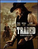 Traded [Blu-Ray]