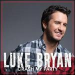 Crash My Party [Deluxe Edition]
