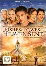 Fishes 'N Loaves: Heaven Sent [Dvd + Digital]