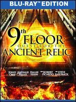 9th Floor: Quest for the Ancient Relic (Aka Infilt