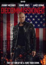 Decommissioned [Dvd]