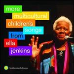 More Multicultural Children's Songs From Ella