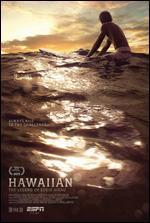 Espn Films 30 for 30: the Hawaiian Espn Films 30 for 30: the Hawaiian