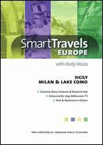 Smart Travels Sicily/Milan & Lake Como With Rudy Maxa