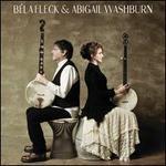 B?la Fleck & Abigail Washburn