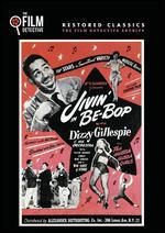 Jivin' in Be-Bop (the Film Detective Restored Version)