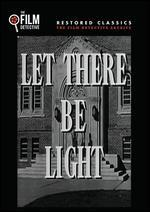 Let There Be Light (the Film Detective Restored Version)