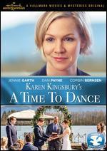 Karen Kingbury's a Time to Dance
