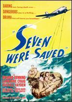 Seven Were Saved