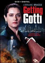 Getting Gotti + Digital