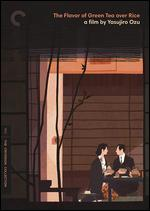The Flavor of Green Tea Over Rice (the Criterion Collection)