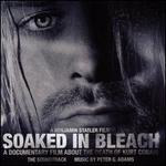 Soaked in Bleach [Original Motion Picture Soundtrack]