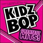 Kidz Bop Greatest Hits