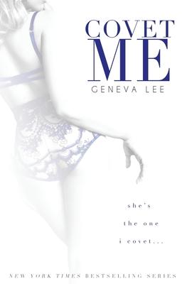 Covet Me - Lee, Geneva
