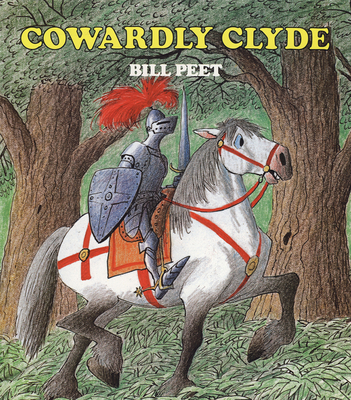Cowardly Clyde - Peet, Bill