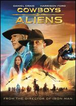 Cowboys and Aliens - Jon Favreau