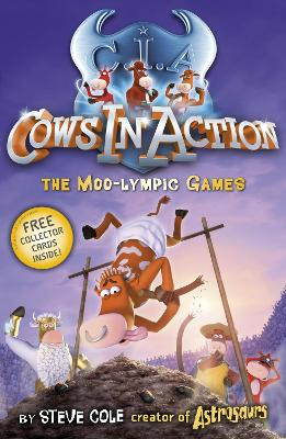 Cows in Action 10: The Moo-lympic Games - Cole, Steve