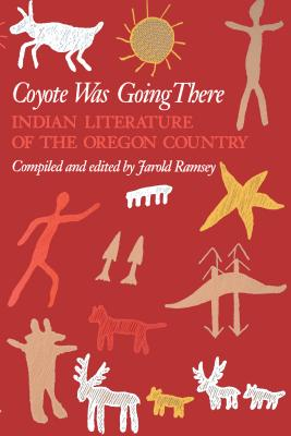 Coyote Was Going There - Ramsey, Jarold (Editor)