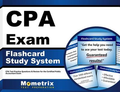 Cpa Exam Flashcard Study System: Cpa Test Practice Questions & Review for the Certified Public Accountant Exam - Editor-Cpa Exam Secrets