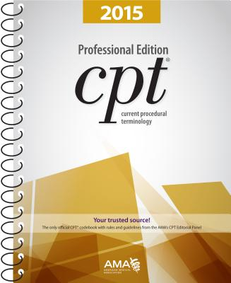 CPT Professional Edition: Current Procedural Terminology - American Medical Association (Creator)