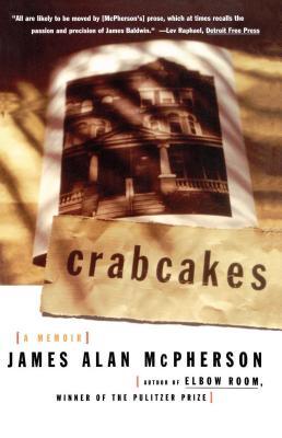Crabcakes: A Memoir - McPherson, James Alan